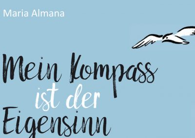 Buch-Cover: Mein Kompass ist der Eigensinn